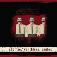 Shortie - Worthless Smiles