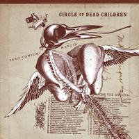 Circle Of Dead Children - Zero Comfort Margin