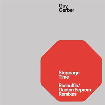 Guy Gerber - Stoppage Time