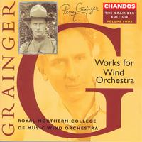 Clark Rundell - GRAINGER: Grainger Edition, Vol.  4: Works for Wind Orchestra
