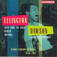 Neeme Jarvi - DAWSON: Negro Folk Symphony / ELLINGTON: Suite from The River / Solitude / Harlem
