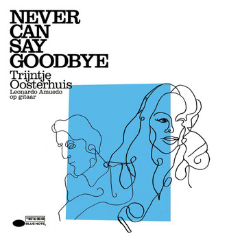 Trijntje Oosterhuis - Never Can Say Goodbye