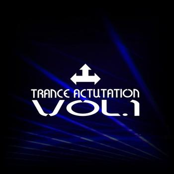 Various - Trance Actuation Vol.1