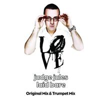 Judge Jules - Laid Bare
