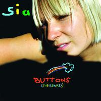 Sia - Buttons (The Remixes)