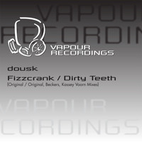 Dousk - Dirty Teeth
