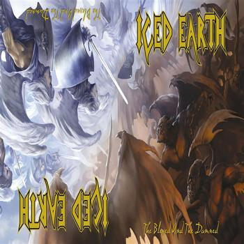Iced Earth - The Blessed And The Damned (Explicit)