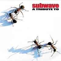 Subwave - A Tribute to... (Explicit)