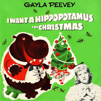 Gayla Peevey - I Want a Hippopotamus for Christmas (Hippo the Hero)