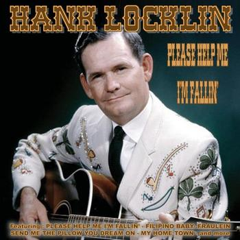Hank Locklin - Please Help Me I'm Fallin'