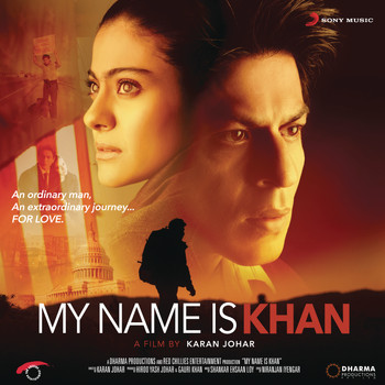 Shankar Ehsaan Loy - My Name Is Khan (Original Motion Picture Soundtrack)
