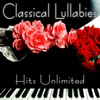 Hits Unlimited - Classical Lullabies - Classical Piano Music For Children