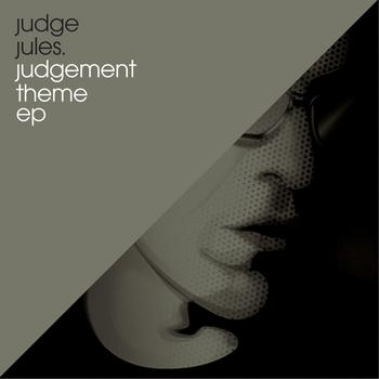 Judge Jules - The Judgement Theme EP