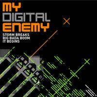 My Digital Enemy - Storm Breaks EP