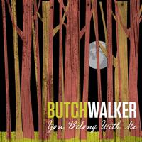 Butch Walker - You Belong With Me