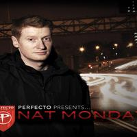 Nat Monday - Perfecto Presents: Nat Monday