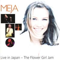 Meja - Live in Japan - The Flower Girl Jam