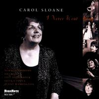 Carol Sloane - I Never Went Away