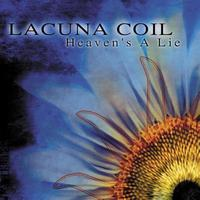 Lacuna Coil - Heaven´s A Lie (Explicit)