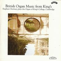 Stephen Cleobury - British Organ Music from King's / Organ of King's College, Cambridge