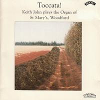 Keith John - Toccata! The Organ of St. Marys Woodford, London