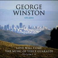 George Winston - Love Will Come - The Music Of Vince Guaraldi, Volume 2