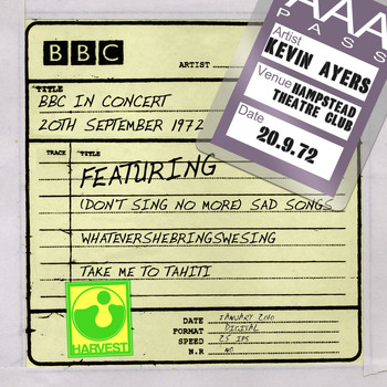 Kevin Ayers - BBC In Concert [Hampstead Theatre Club, 20th September 1972] (Hampstead Theatre Club, 20th September 1972)