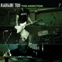 Alkaline Trio - This Addiction