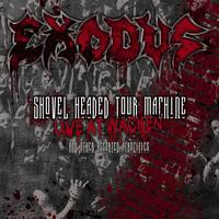 Exodus - Shovel Headed Tour Machine [Live At Wacken And Other Assorted Atrocities]