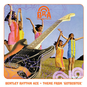 Bentley Rhythm Ace - Theme From 'Gutbuster' [playlist 1] (playlist 1)