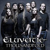 Eluveitie - Thousandfold