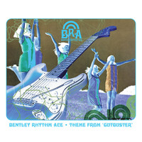 Bentley Rhythm Ace - Theme From 'Gutbuster' [playlist 2] (playlist 2)