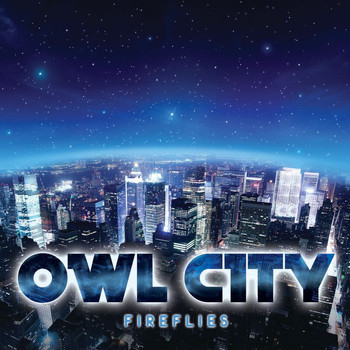 Owl City - Fireflies (UK Radio Edit)