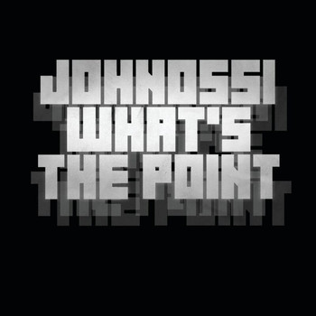 Johnossi - What's the Point