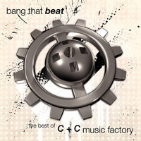 "C+C Music Factory - Bang That Beat ""The Best Of"""