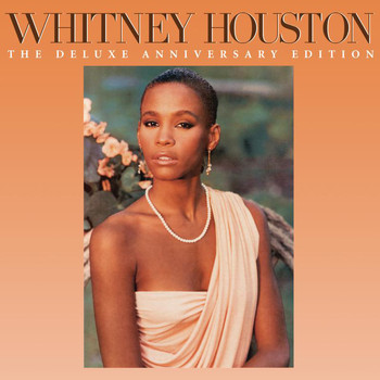 Whitney Houston - Whitney Houston (The Deluxe Anniversary Edition)