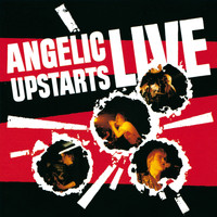 Angelic Upstarts - Live