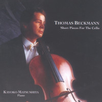 Thomas Beckmann - Short Pieces For The Cello
