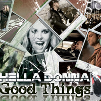 Hella Donna - Good Things