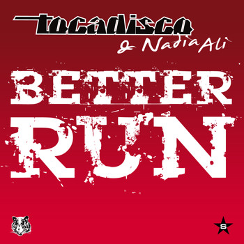 Tocadisco & Nadia Ali - Better Run - Taken from Superstar