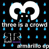 Three Is A Crowd - Amarillo EP
