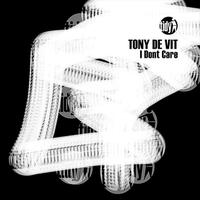 Tony De Vit - I Don't Care