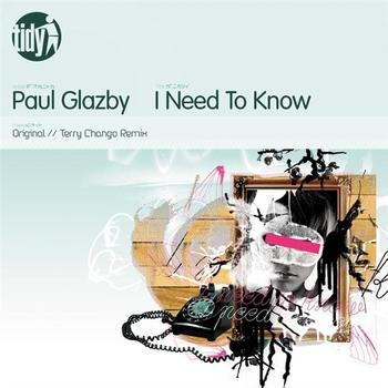 Paul Glazby - I Need To Know