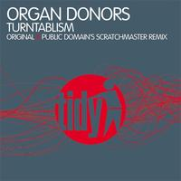 Organ Donors - Turntablism