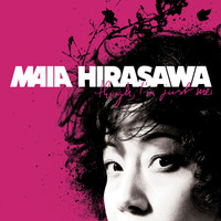 Maia Hirasawa - Though, I'm Just me