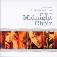 Midnight Choir - All Tomorrow's Tears [2cd]