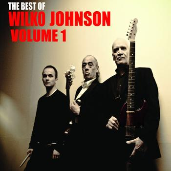 Wilko Johnson - The Best Of Wilko Johnson Volume 1