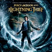 Christophe Beck - Percy Jackson And The Lightning Thief (Original Motion Picture Soundtrack)