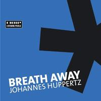 Johannes Huppertz - Breath Away