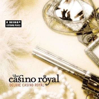 The Casino Royal - Deluxe Casino Royal